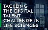 Tackling the Digital Talent Challenge in Life Sciences